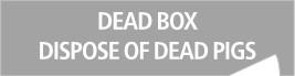 Dead box dispose of dead pigs.jpg